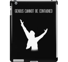 Genius cannot be contained iPad Case/Skin