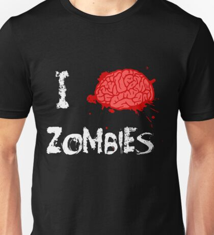 I BRAINS Zombies Unisex T-Shirt