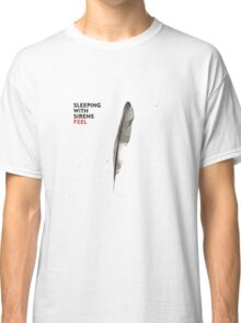 Sleeping with Sirens Feel Classic T-Shirt
