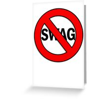 Anti-Swag Greeting Card