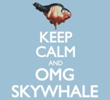 Keep Calm and OMG SKYWHALE Kids Clothes
