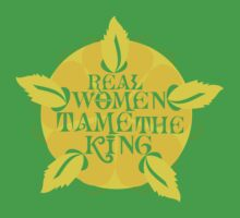 Real Women Tame The King by Magmata