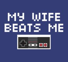 My Wife Beats Me (Light Text) T-Shirt