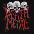 Death Metal by Luke Kegley