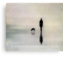 the journey of a thousand miles begins with one step Canvas Print