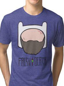 Fresh to Death Seasoned Adventurer  Tri-blend T-Shirt
