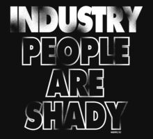 INDUSTRY PEOPLE . . .  T-Shirt