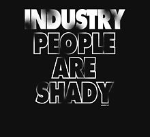 INDUSTRY PEOPLE . . .  Unisex T-Shirt