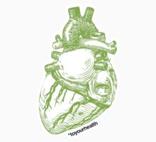 To Your Health Heart Green by ZachWagner