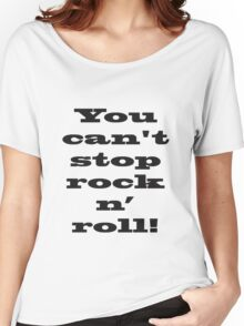 Rock will live forever Women's Relaxed Fit T-Shirt