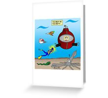 SCUBA Diving Too Deep Greeting Card