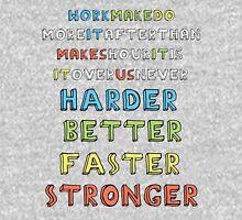 Harder, Better, Faster, Stronger v1 Unisex T-Shirt