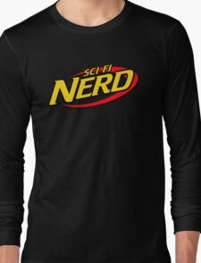 Sci Fi Nerd Long Sleeve T-Shirt