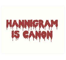 HANNIGRAM CANON Art Print
