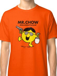 Mr. Chow Classic T-Shirt
