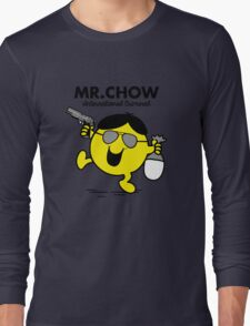 Mr. Chow Long Sleeve T-Shirt