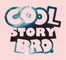 Cool Story Bro GALAXY Kids Clothes