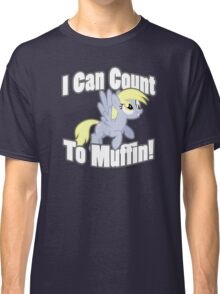 Derpy - I Can Count To muffin Classic T-Shirt