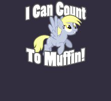 Derpy - I Can Count To muffin Unisex T-Shirt