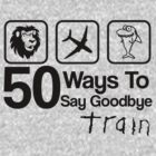 Train - 50 Ways To Say Goodbye - Lion, Airplane & Shark by ILoveTrain
