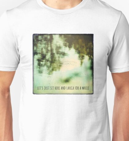 let's just sit here and laugh T-Shirt