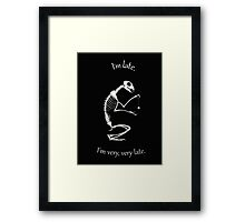 I'm Late Framed Print
