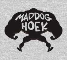 MAD DOG HOEK by BungleThreads