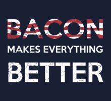 Bacon Make Everything Better Kids Clothes