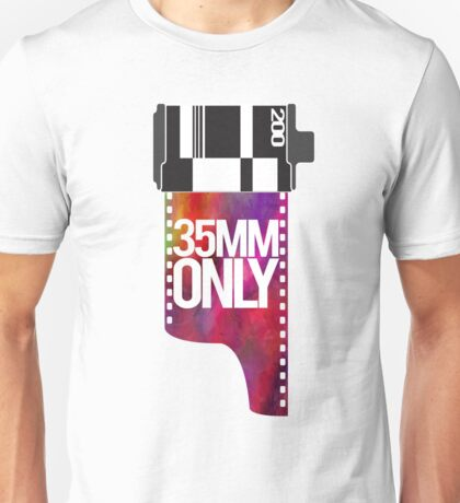 35mm Only! Unisex T-Shirt