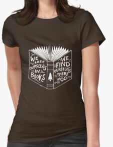 We lose ourselves in books Womens Fitted T-Shirt