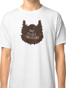 The Thigh Tickler Classic T-Shirt