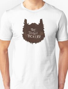 The Thigh Tickler Unisex T-Shirt