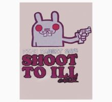 Pink Rabbit says Shoot to Ill by nikedadeicos