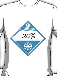20% Cooler Placard T-Shirt