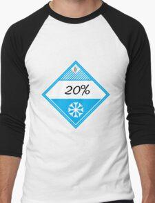 20% Cooler Placard Men's Baseball ¾ T-Shirt