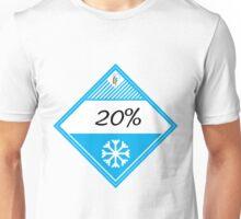 20% Cooler Placard Unisex T-Shirt