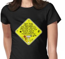 DANGER: crap Margaritas! Womens Fitted T-Shirt