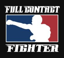 MMA Full Contact Fighter by Big Mack