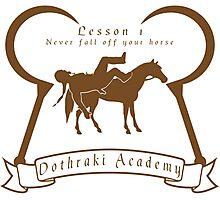 Dothraki Academy GOT T Shirt Photographic Print