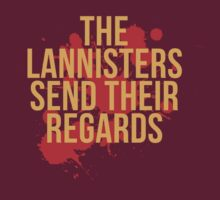 The Lannisters Send Their Regards by TooManyPixels