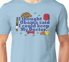 Matt Smith is leaving. Obama lied to us.  Unisex T-Shirt