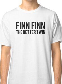 Finn Finn - The Better Twin Classic T-Shirt