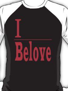 I Belove - Red T-Shirt