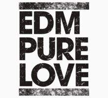 EDM PURE LOVE (BLACK) by DropBass