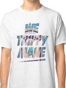 We Trippy Mane Classic T-Shirt