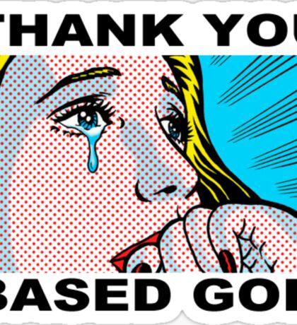 Thank You Based God Sticker