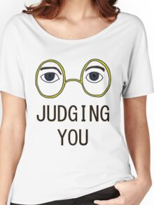 TJ Eckleburg is Judging YOU! Women's Relaxed Fit T-Shirt