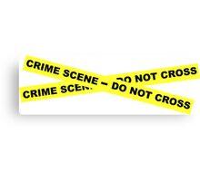 Crime Scene - Do Not Cross Canvas Print