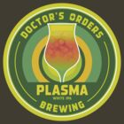 Doctor's Orders Brewing Plasma by Doctor's Orders Brewing