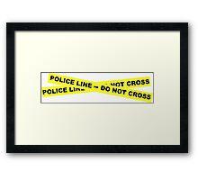 Police Line - Do Not Cross Framed Print